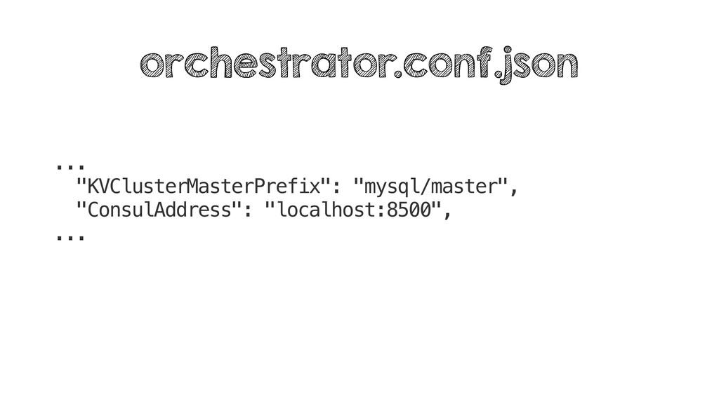"... ""KVClusterMasterPrefix"": ""mysql/master"", ""C..."
