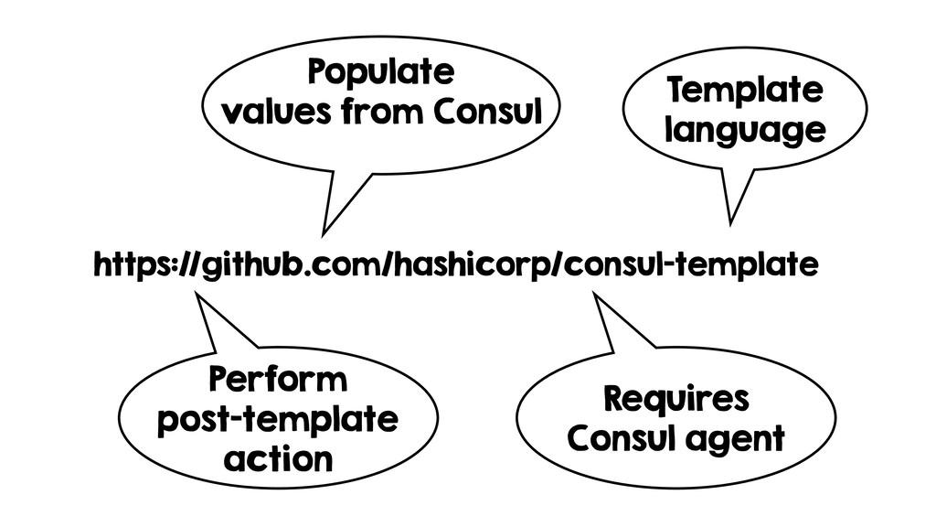 https://github.com/hashicorp/consul-template Pe...
