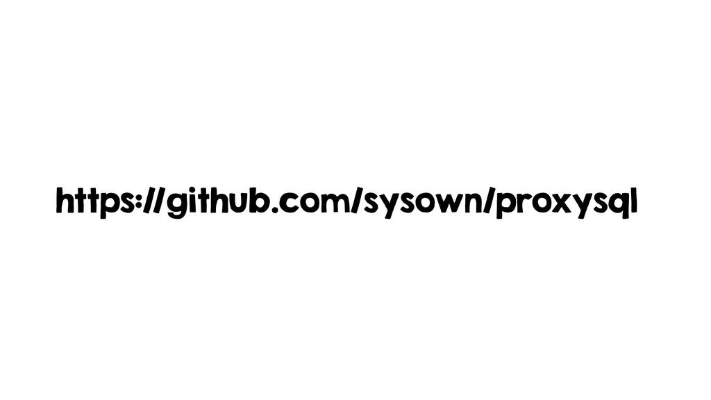 https://github.com/sysown/proxysql