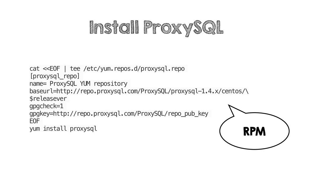 cat <<EOF | tee /etc/yum.repos.d/proxysql.repo ...