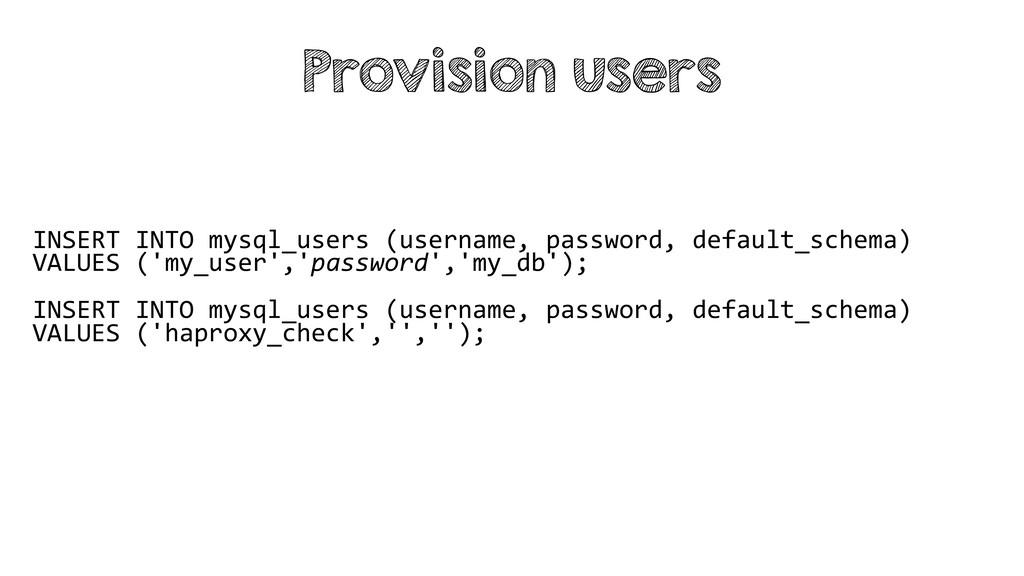 INSERT INTO mysql_users (username, password, de...