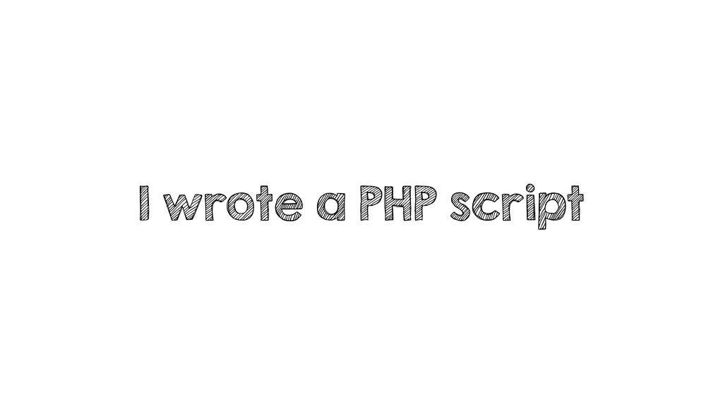 I wrote a PHP script