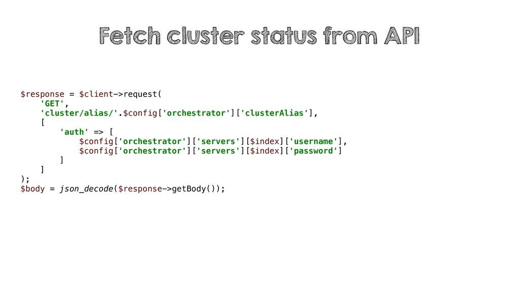 $response = $client->request( 'GET', 'cluster/a...