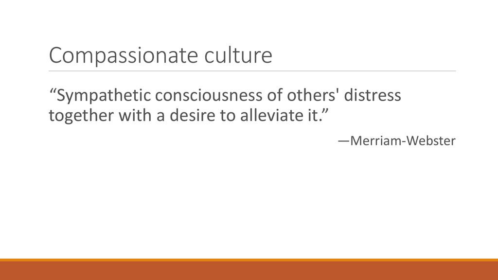 "Compassionate culture ""Sympathetic consciousnes..."