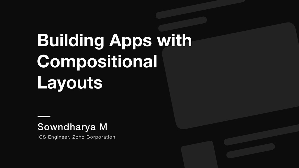 Building Apps with Compositional Layouts Sowndh...