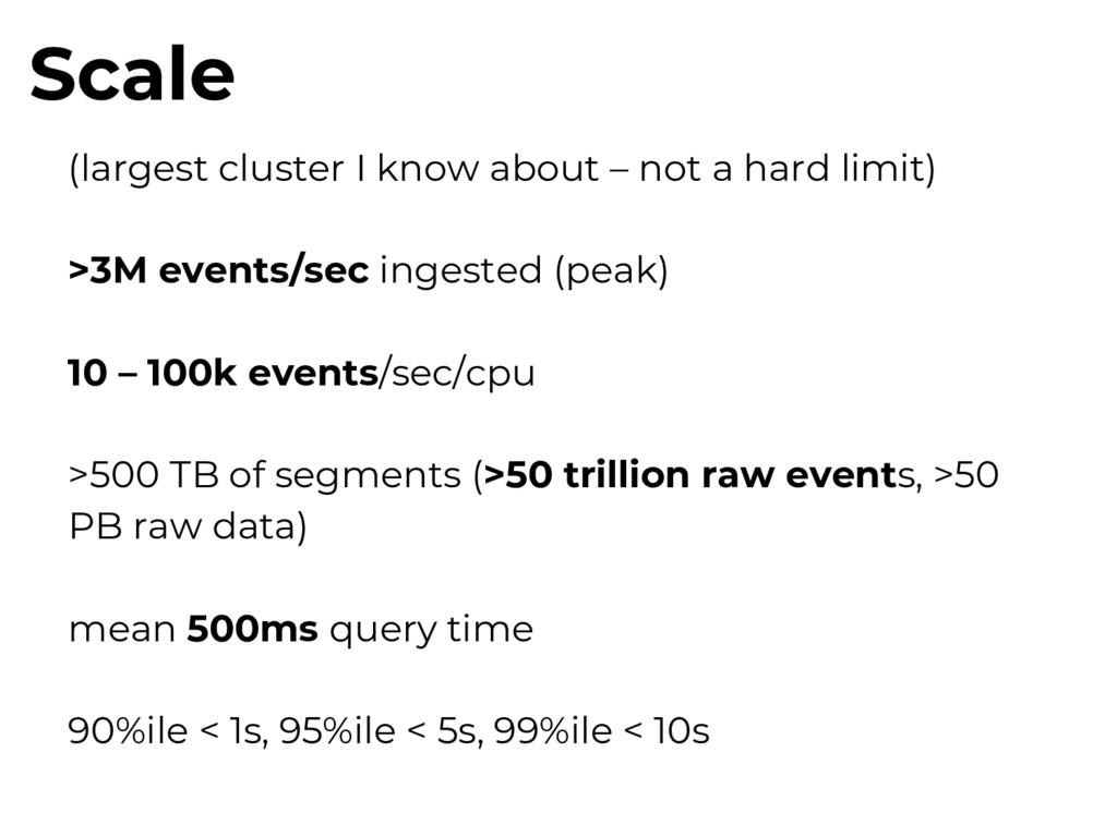 Scale (largest cluster I know about – not a har...