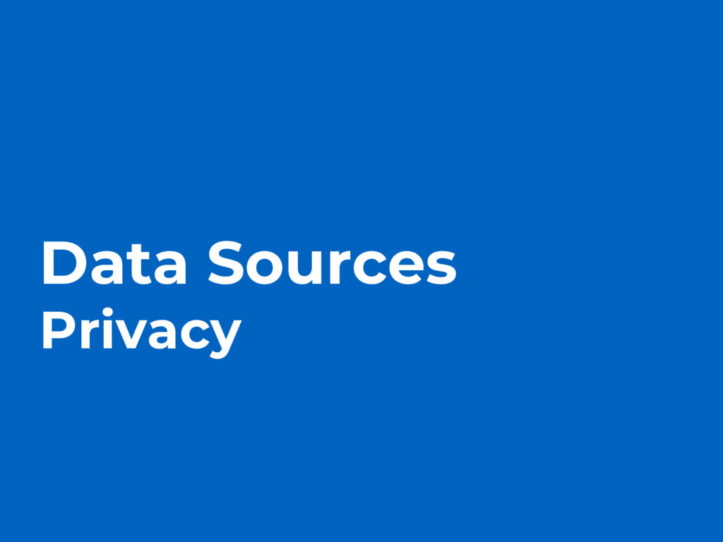 Data Sources Privacy