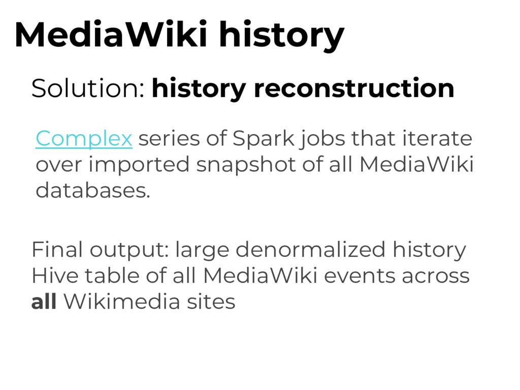 MediaWiki history Solution: history reconstruct...