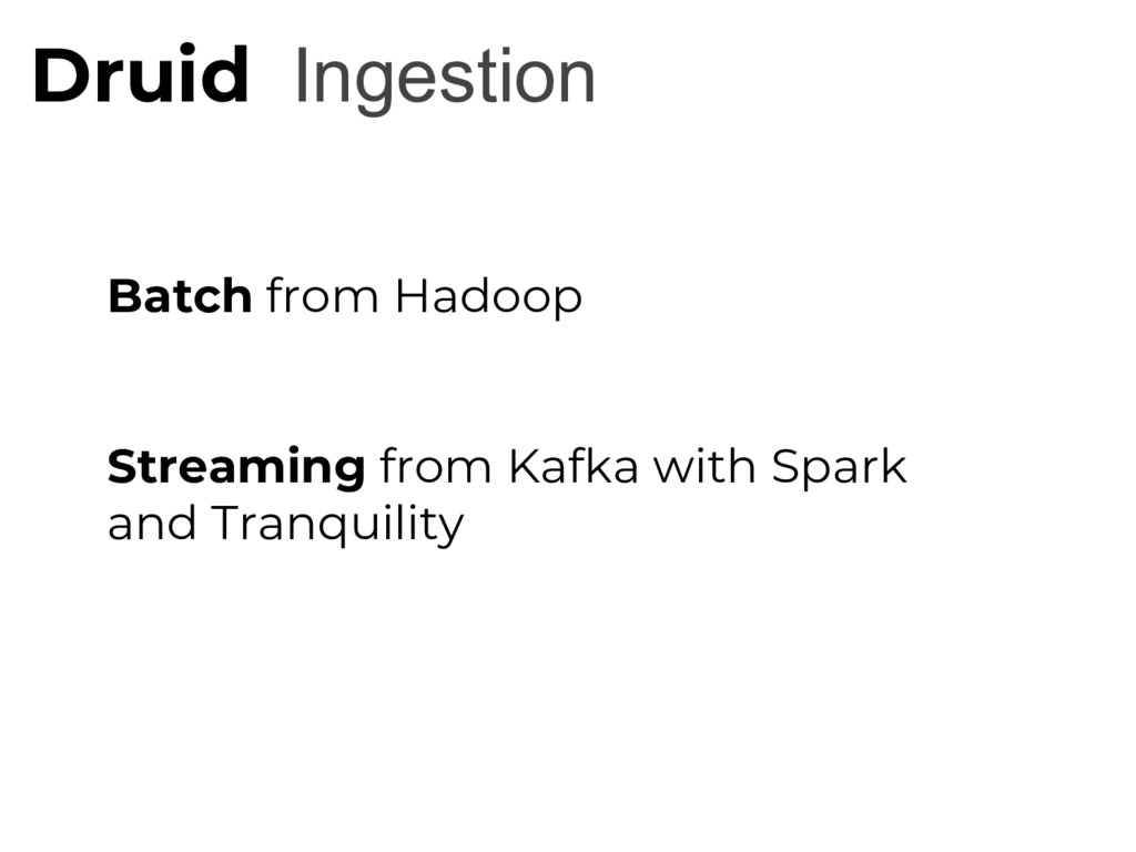 Ingestion Druid Batch from Hadoop Streaming fro...
