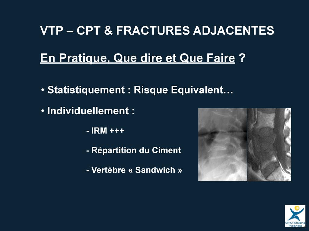 VTP – CPT & FRACTURES ADJACENTES En Pratique, Q...