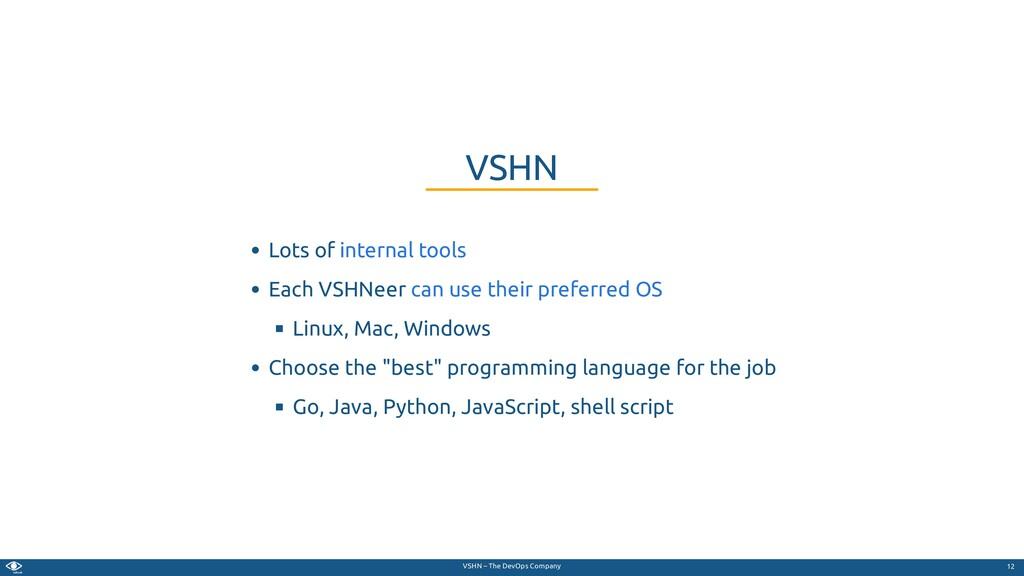 VSHN – The DevOps Company Lots of Each VSHNeer ...