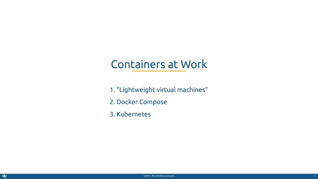 """VSHN – The DevOps Company 1. """"Lightweight virtu..."""