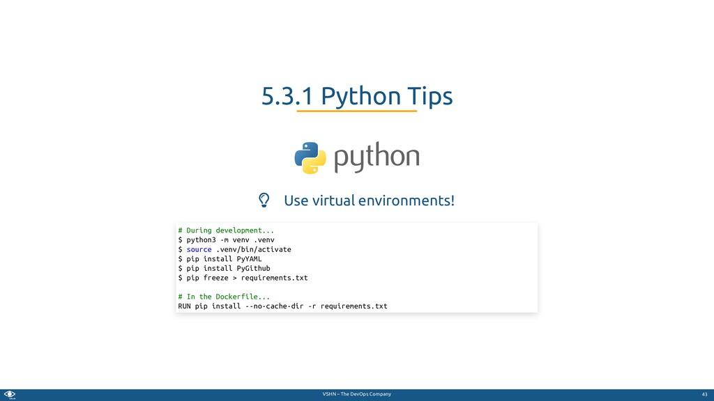 VSHN – The DevOps Company  Use virtual environ...