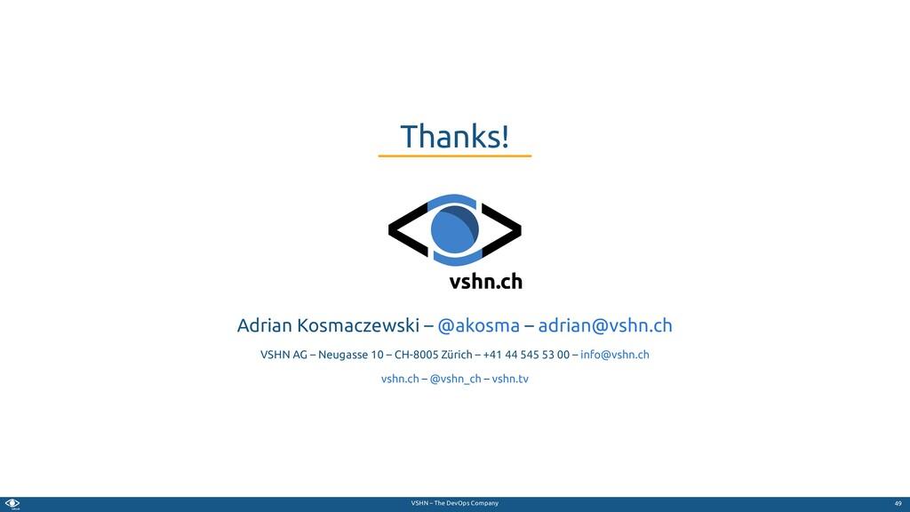 VSHN – The DevOps Company Adrian Kosmaczewski –...