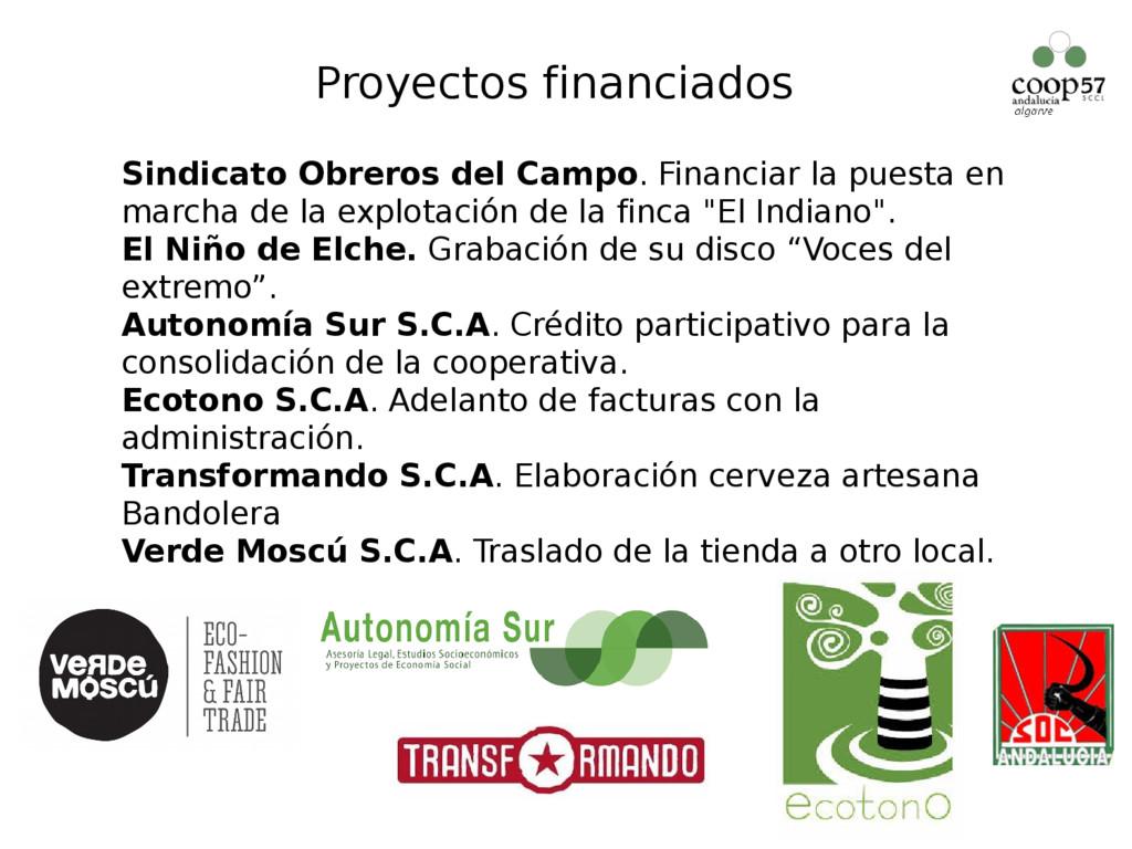 Proyectos financiados  Sindicato Obreros del C...