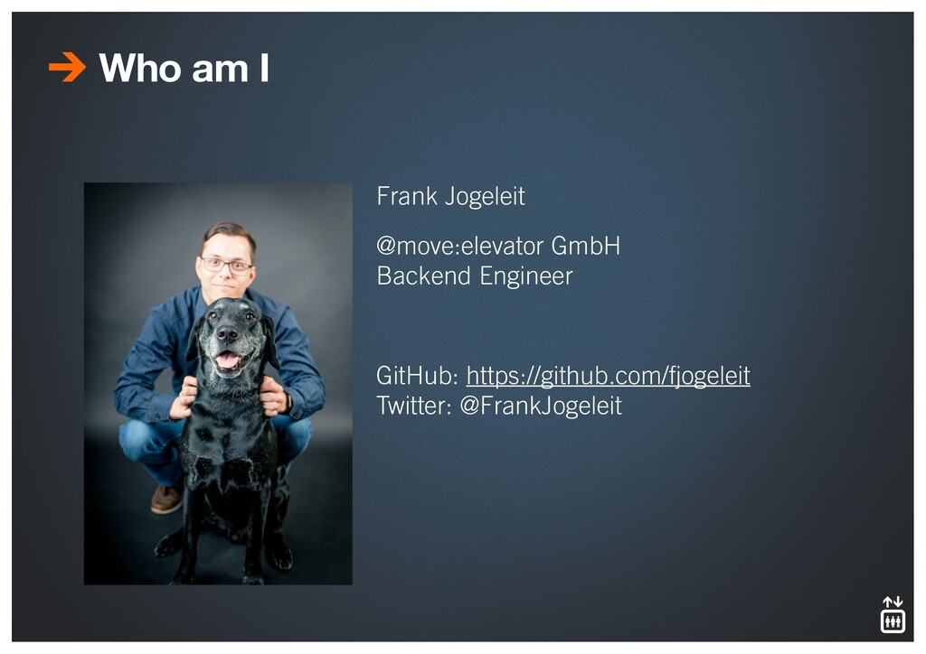 Who am I Frank Jogeleit @move:elevator GmbH Bac...