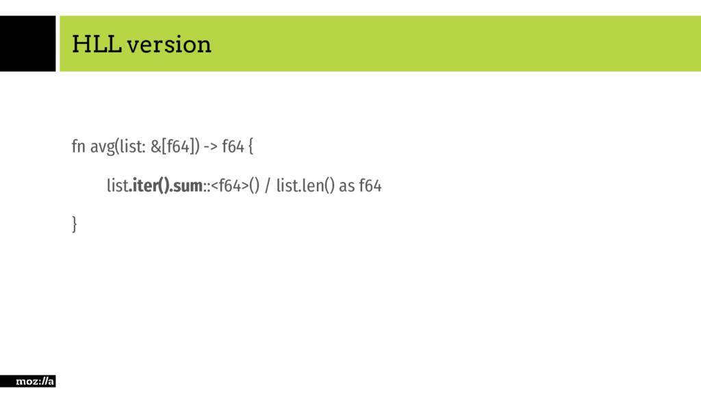 HLL version fn avg(list: &[f64]) -> f64 { list....