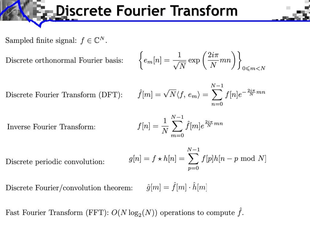 Discrete Fourier Transform ˆ g[m] = ˆ f[m] · ˆ ...