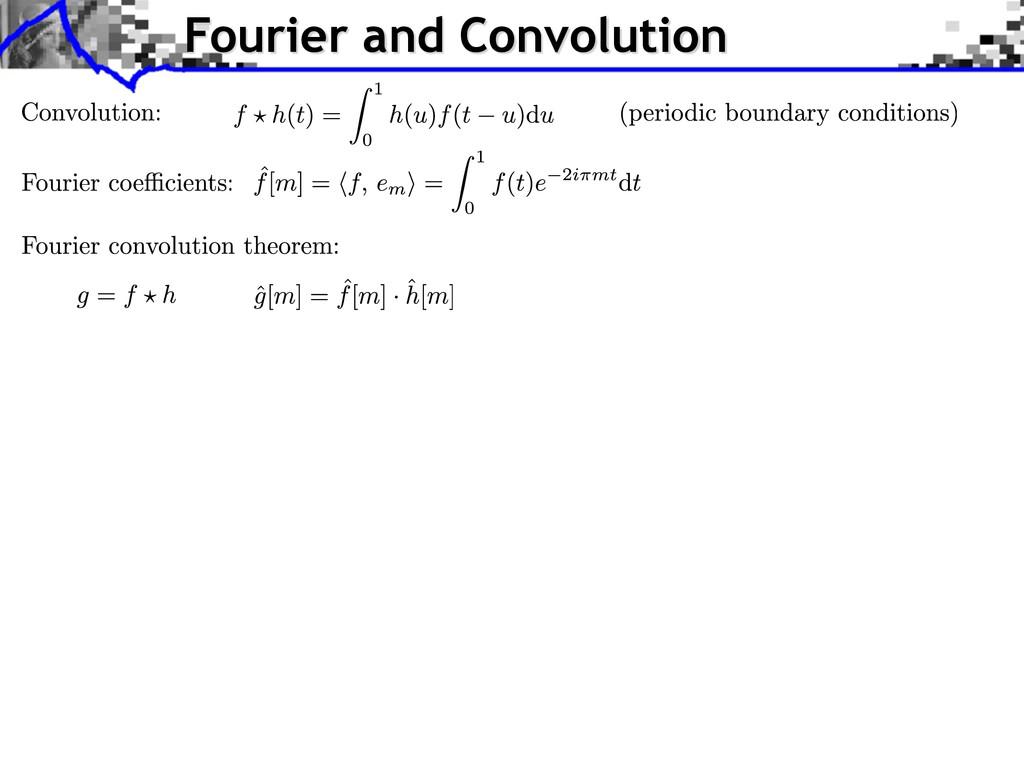 Fourier and Convolution