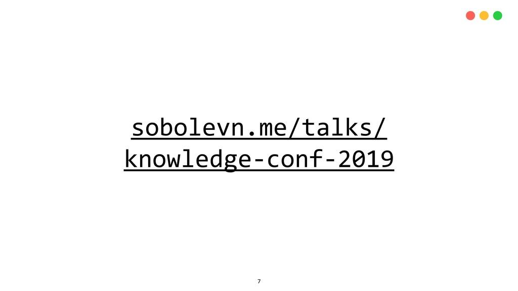 sobolevn.me/talks/ knowledge-conf-2019 7