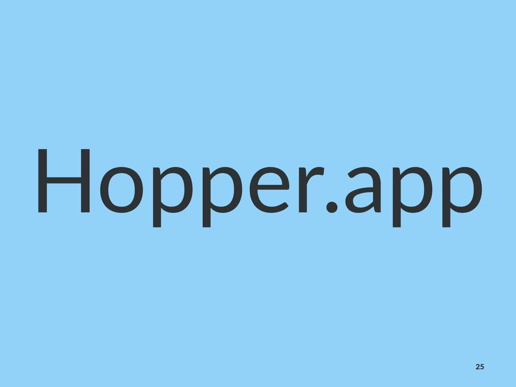 Hopper.app 25