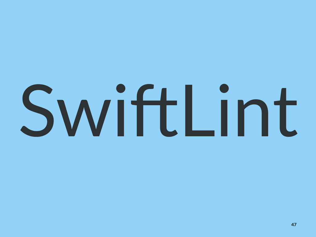 Swi$Lint 47