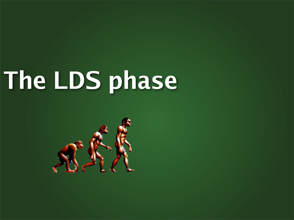 The LDS phase