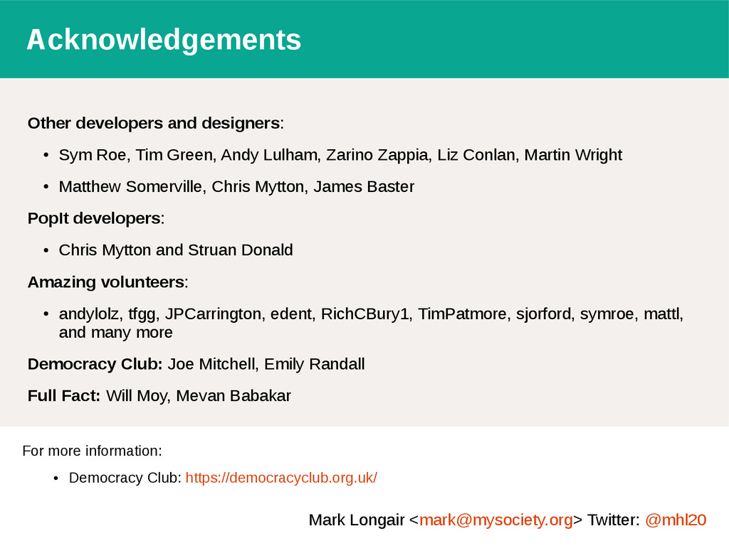Acknowledgements Other developers and designers...