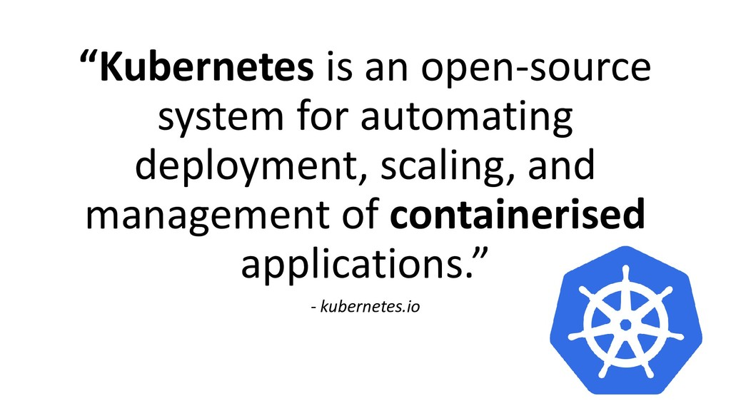 """Kubernetes is an open-source system for automa..."