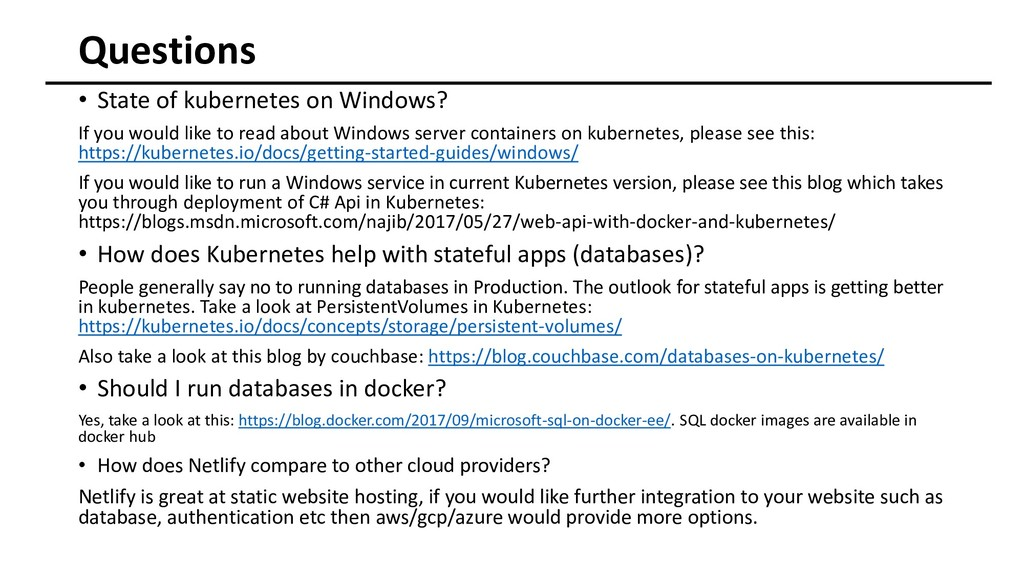 • State of kubernetes on Windows? If you would ...