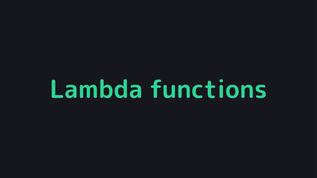 Lambda functions