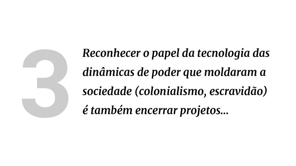 3Reconhecer o papel da tecnologia das dinâmicas...