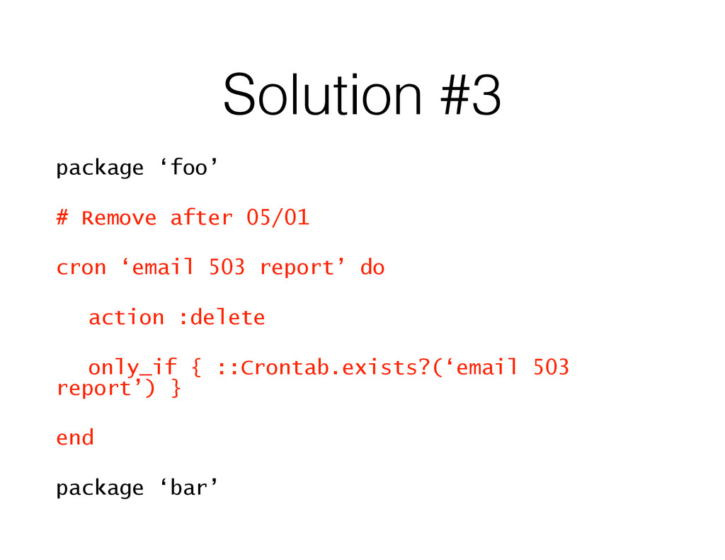 Solution #3 package 'foo' # Remove after 05/01 ...
