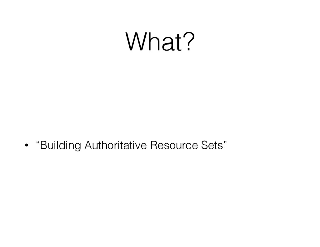 "What ? • ""Building Authoritative Resource Sets"""