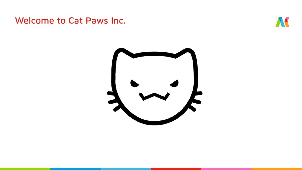 Welcome to Cat Paws Inc.