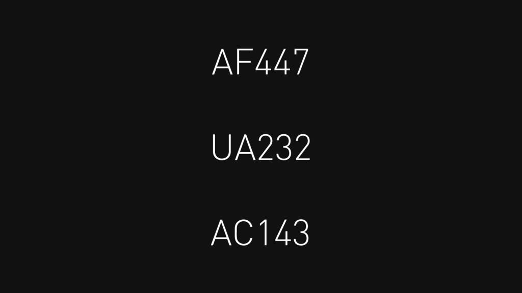 AF447 UA232 AC143