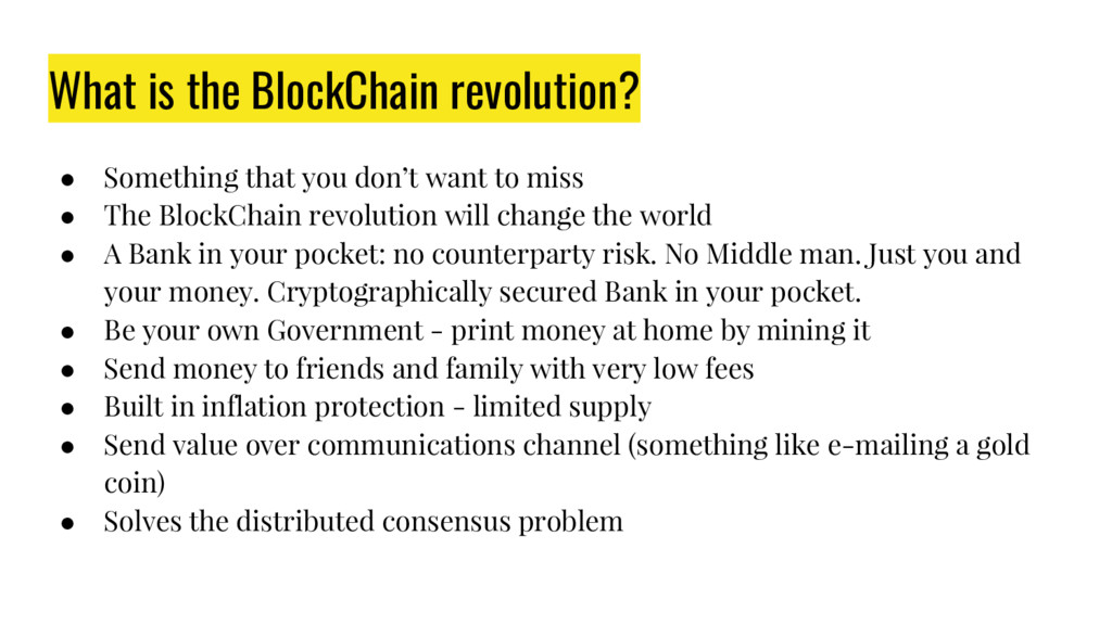 What is the BlockChain revolution? ● Something ...