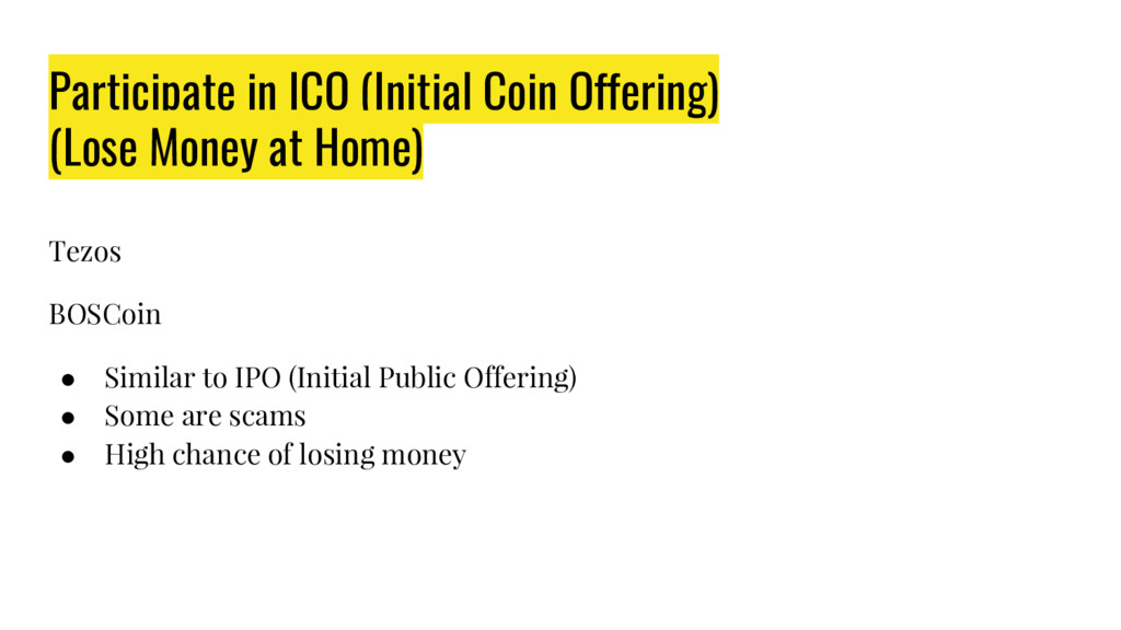 Participate in ICO (Initial Coin Offering) (Los...