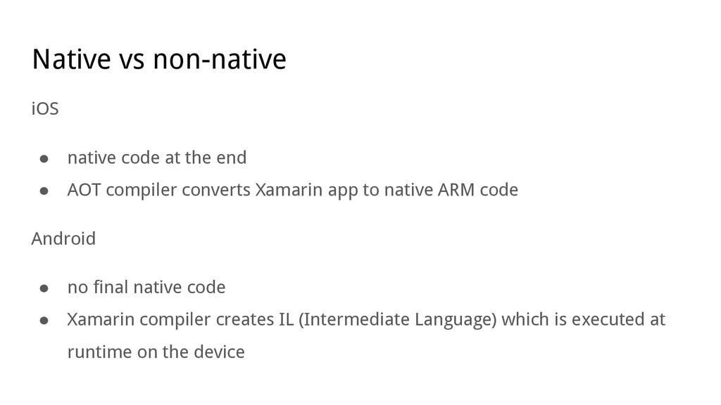 Native vs non-native iOS ● native code at the e...