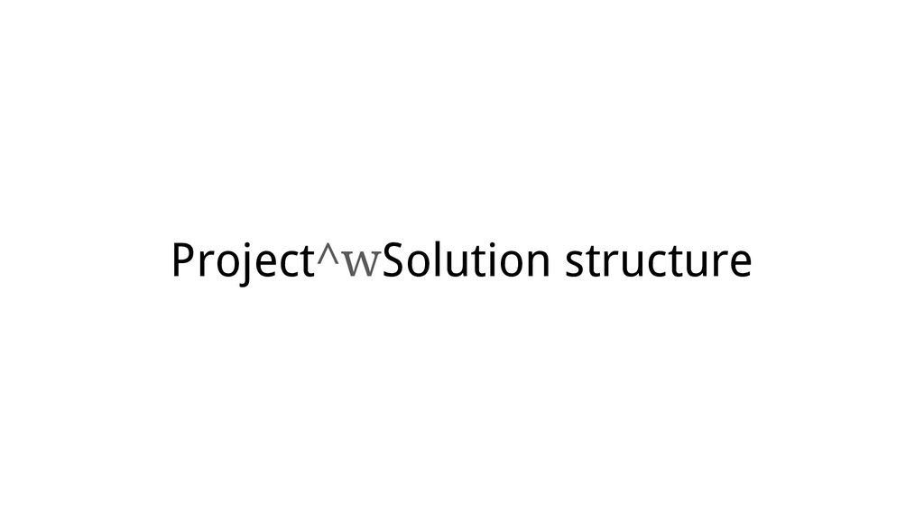 Project^wSolution structure