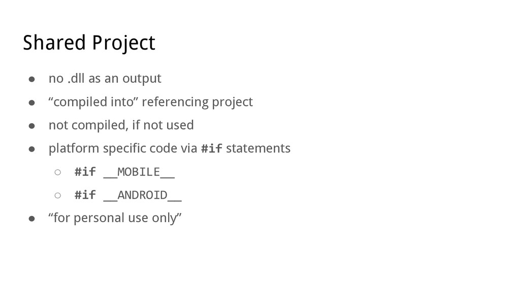 """Shared Project ● no .dll as an output ● """"compil..."""