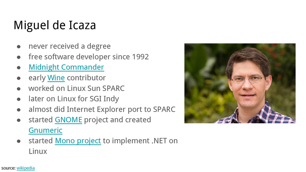 Miguel de Icaza ● never received a degree ● fre...