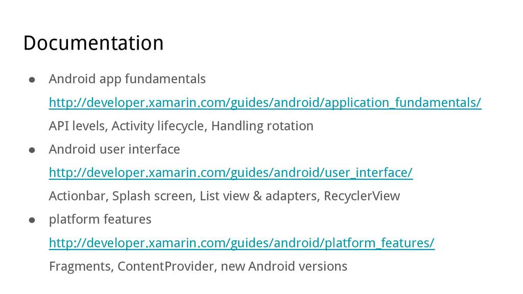 Documentation ● Android app fundamentals http:/...