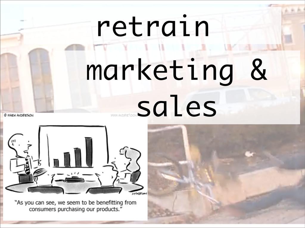 marketing & sales retrain