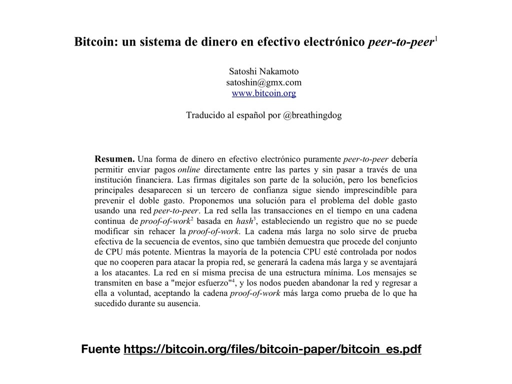 Fuente https://bitcoin.org/files/bitcoin-paper/b...