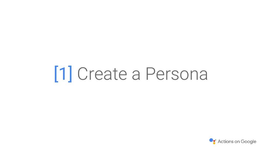 [1] Create a Persona