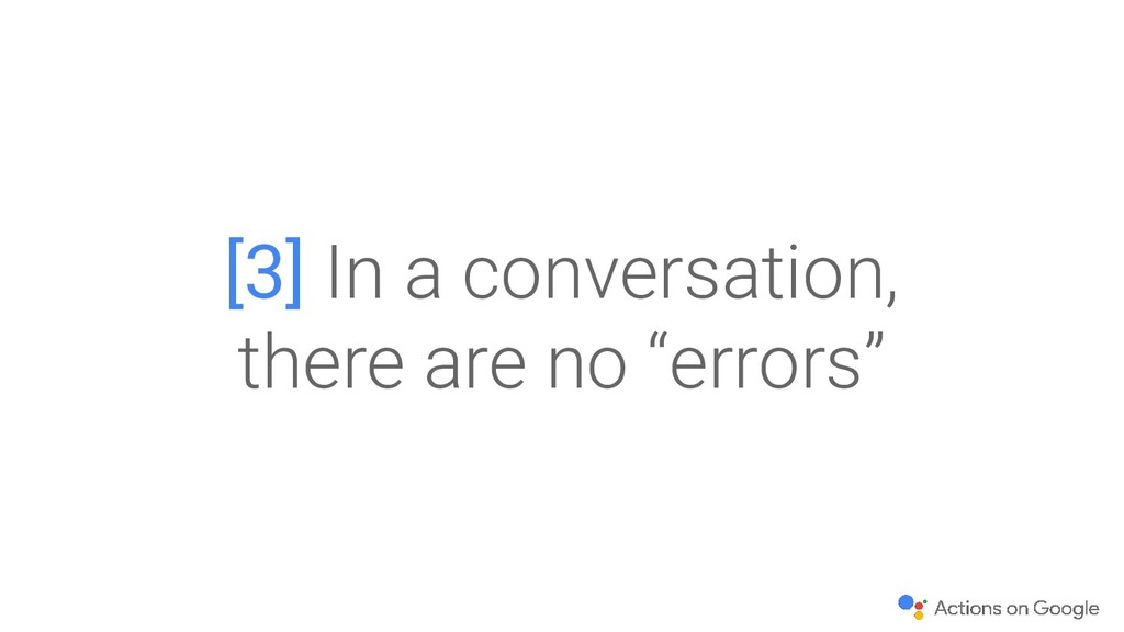 """[3] In a conversation, there are no """"errors"""""""