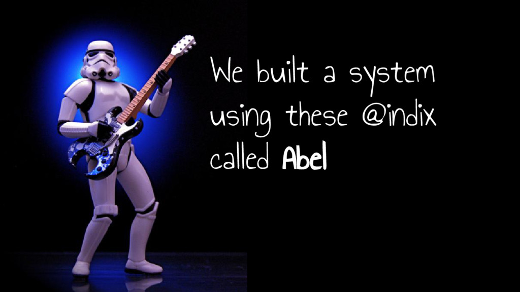 We built a system using these @indix called Abel