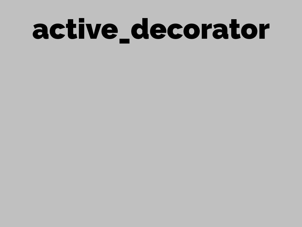 active_decorator