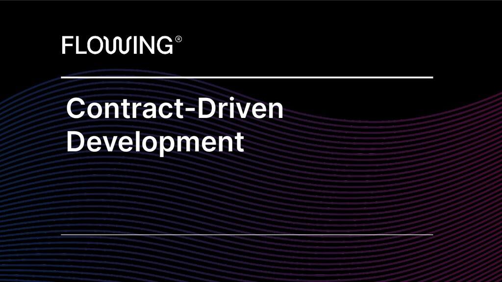 Contract-Driven Development